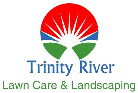 Trinity River Lawn Care & Landscaping